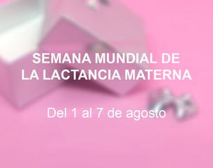 Semana Mundial de la Lactancia Materna - 01 al 07 de Agosto - Joyerías Glow ing